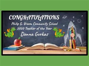 Congratulations! 2020 Teacher of the Year- Donna Gurkas!